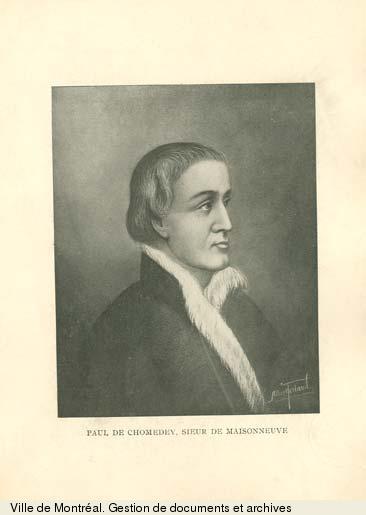 Paul de Chomedey de Maisonneuve.